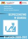 Bezpieczeństwo w Gdańsku w latach 2009-2012 - okładka