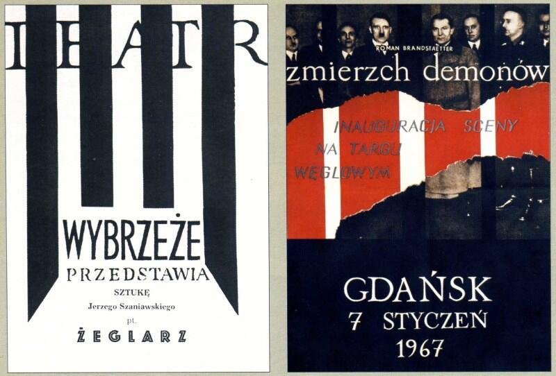 Premiera »Żeglarza« uświetniła dwudziestolecie teatru w 1966 roku, a »Zmierzch demonów« wystawiono na inaugurację nowego budynku teatru na Targu Węglowym w 1967 roku