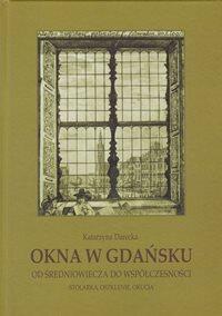 Jakie były okna w Gdańsku