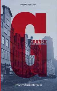 Gdańsk, po którym prowadzą nas pisarze