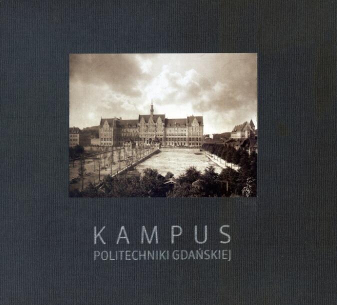Najstarszy gdański kampus