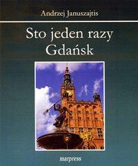 Gdańsk okiem Andrzeja Januszajtisa