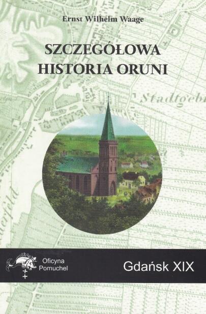 Z Waagem po Oruni w połowie XIX wieku