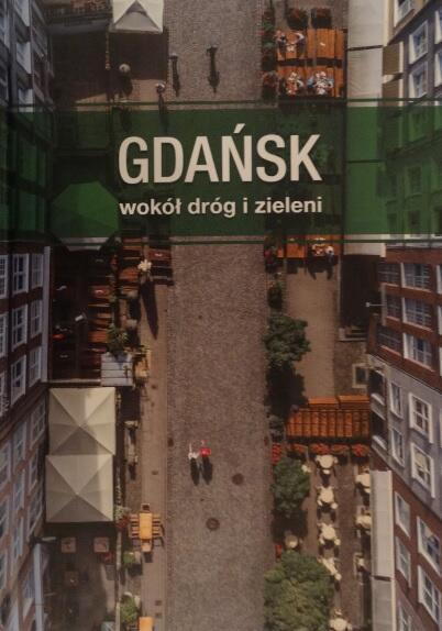 Dbają o gdańskie drogi i zieleń