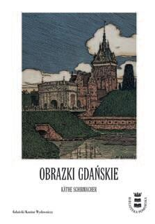 Gdańsk widziany oczami dziecka na początku XX wieku