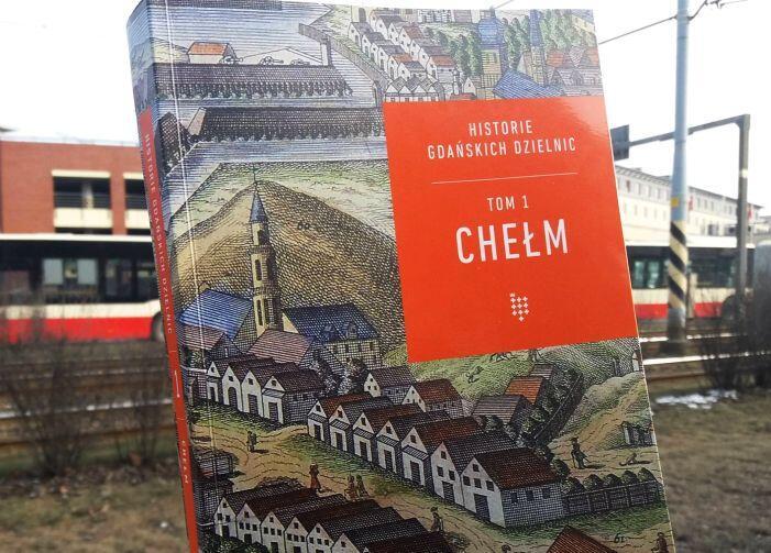Monografia poświęcona dzielnicy Chełm