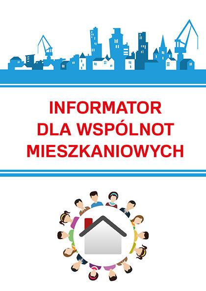 Informator dla Wspólnot Mieszkaniowych