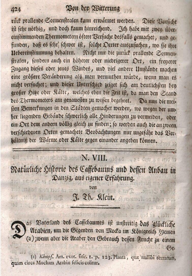 `Historia naturalna krzewu kawowca i jego hodowla w Gdańsku z własnego doświadczenia` to tytuł rozprawy Jakoba Kleina, w którym w detalach opisuje, jak wyhodował kawowca