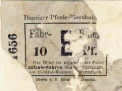 Najstarszy bilet w kolekcji, uprawniał do przejazdu tramwajem konnym, powstał w gdańskiej oficynie Edwina Groeninga przy ulicy Długiej