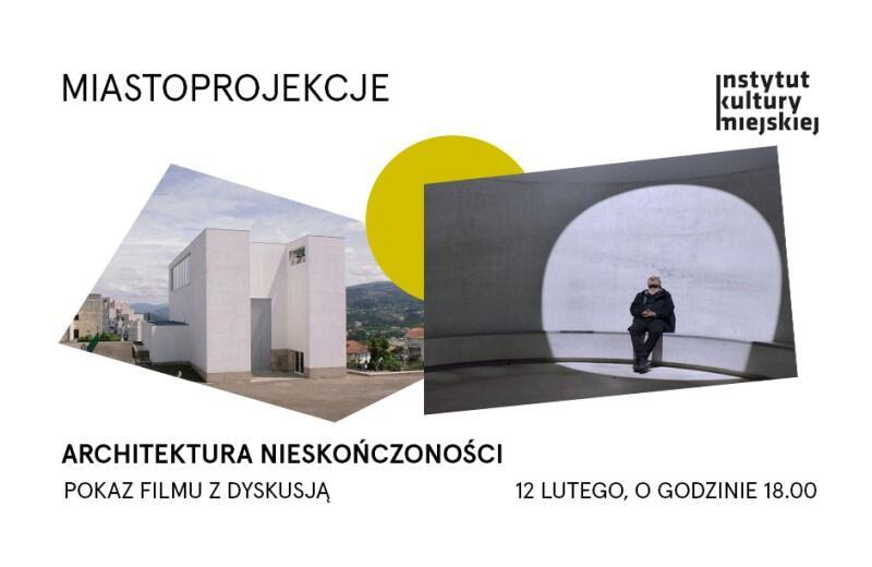 """Projekcja filmu dokumentalnego """"Architektura nieskończoności"""" w ramach cyklu IKM (ul. Długi Targ 39/40) Miastoprojekcje odbędzie się 12 lutego, o godz. 18"""
