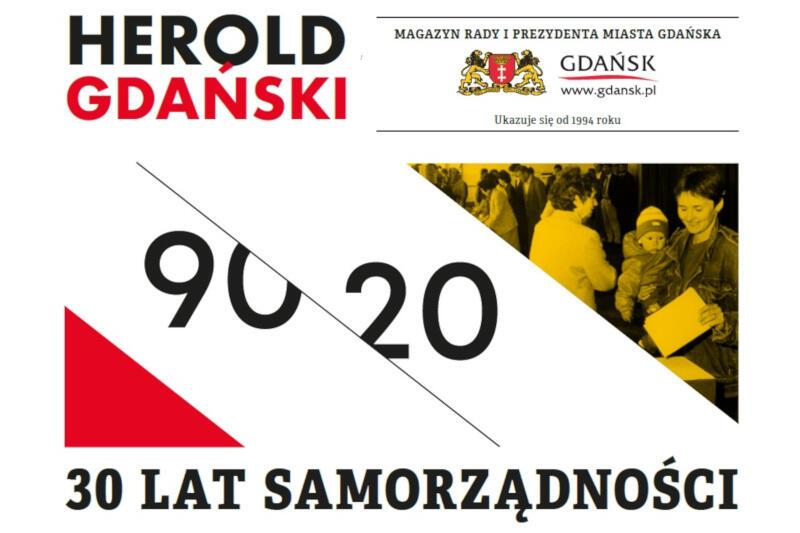 Herold Gdański to bezpłatny magazyn wydawany przez Urząd Miejski w Gdańsku. Najnowszy numer jest hołdem dla jubileuszu 30-lecia samorządów w Polsce