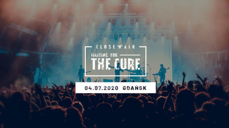 """""""Close'n'air 2020: Waiting for The Cure"""" to unikatowa inicjatywa, która pozwoli choć trochę uczestniczyć w wydarzeniu, na które czekali fani w całej Europie"""