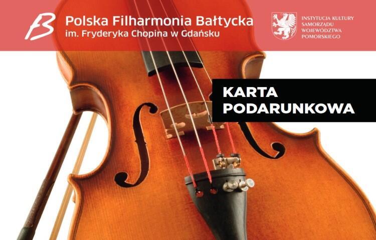 Karta podarunkowa Polskiej Filharmonii Bałtyckiej