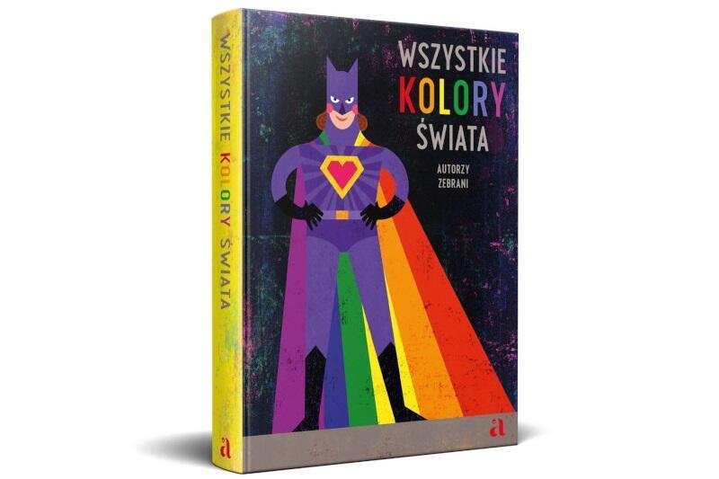 """""""Wszystkie kolory świata"""" to książka-cegiełka - dochód z jej sprzedaży przeznaczony zostanie na działanie Telefonu Zaufania dla Dzieci i młodzieży 116111 Fundacji Dajemy Dzieciom Siłę"""