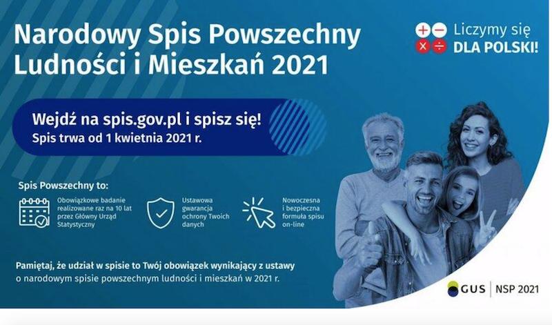 Narodowy Spis Powszechny Ludności i Mieszkań odbywa się średnio raz na 10 lat i dotyczy każdej osoby mieszkającej stale bądź czasowo, na terenie Polski. Tegoroczny spis miał potrwać do 30 czerwca, ale został wydłużony do 30 września 2021 r.