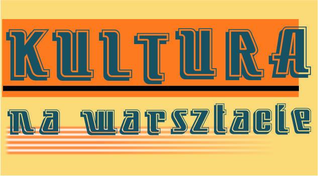 kultura na warsztacie 2021