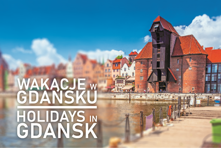 Holidays in Gdansk