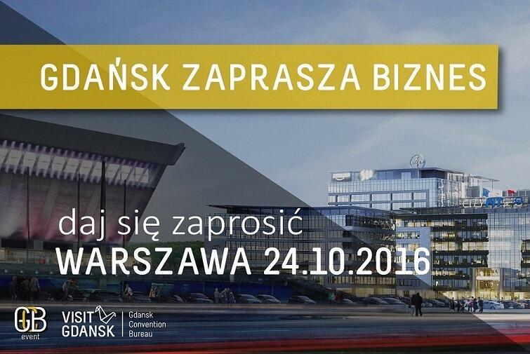Gdańsk Zaprasza Biznes! Pierwsza edycja wyjątkowego wydarzenia.