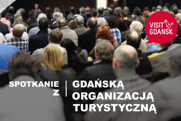 Spotkanie branżowe z Gdańską Organizacją Turystyczną