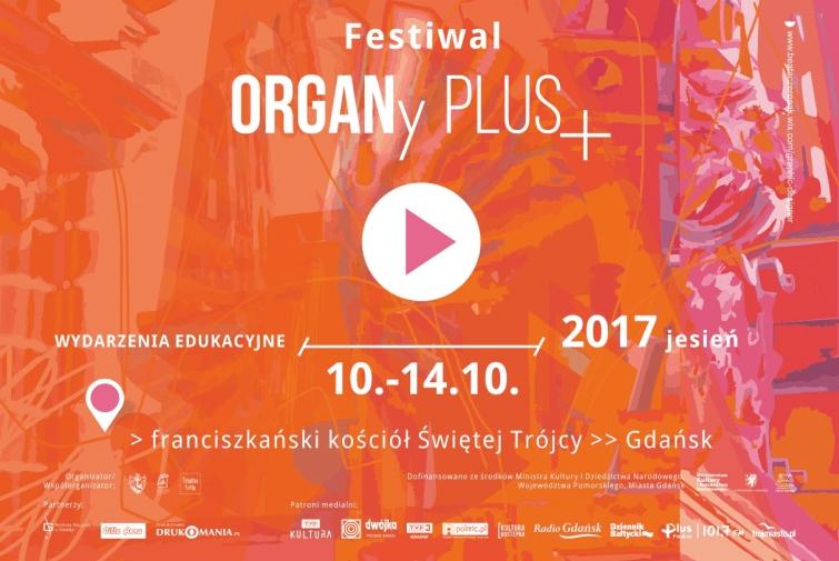 Rusza Festiwal ORGANy PLUS+