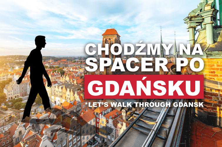 Spaceruj po Gdańsku