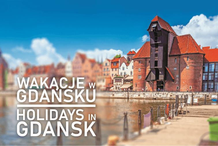 Wakacje W Gdańsku