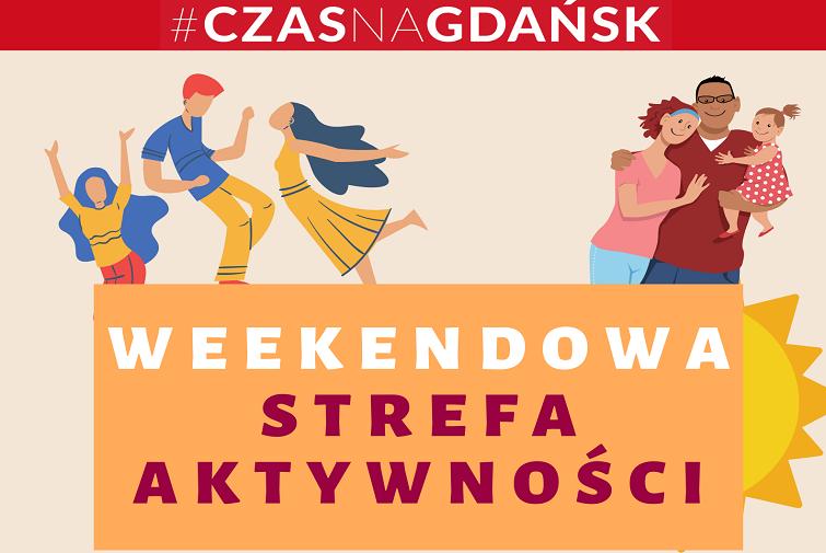 Weekendowa Strefa Aktywności przy Stadionie Energa Gdańsk