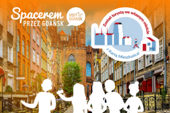Spacerem przez Gdańsk