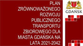 Czekamy na Twoją opinię! Konsultacje społeczne projektu planu zrównoważonego rozwoju publicznego transportu zbiorowego dla Miasta Gdańska na lata 2021-2042